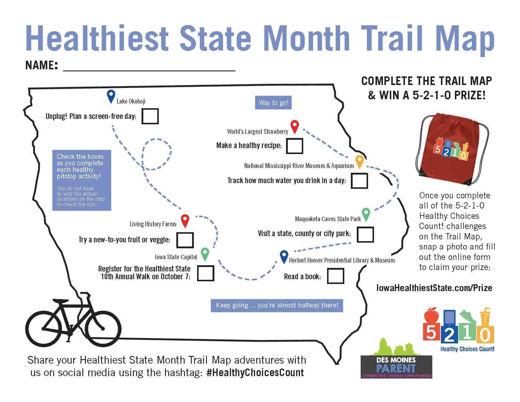 Earn a 5-2-1-0 backpack: Healthiest State Month Trail Map